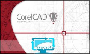 CorelCAD 2020 Crack + License Key Free Download